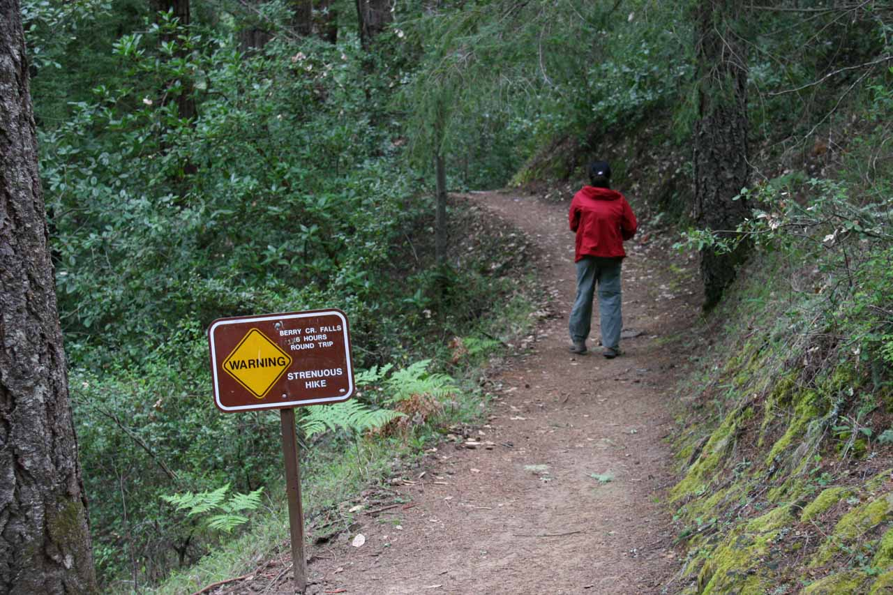 Sign warning us that we were going on a strenuous trail