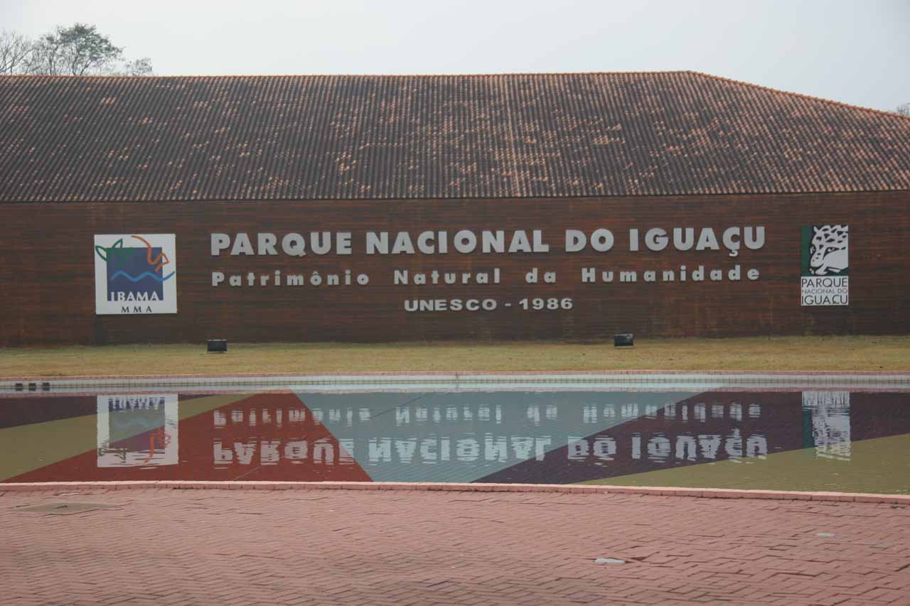 The Brazilian Visitor Center and UNESCO World Heritage sign