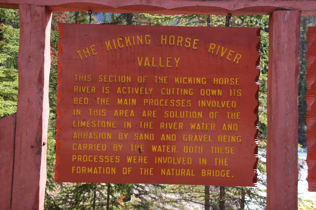 The sign saying a few things about the formation of the Natural Bridge as well as the rest of Kicking Horse River Valley