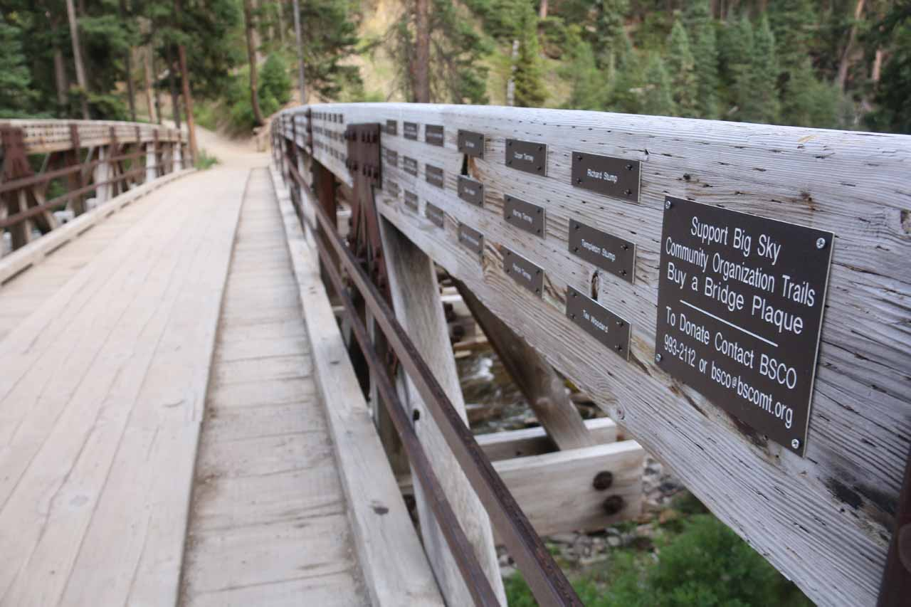 The footbridge contained a lot of plaques from donors who have helped to fund the Big Sky Community Organization for the trail maintenance giving rise to the gentle conditions that I've seen along the hike