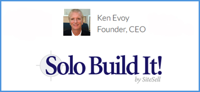 Solo Build It! was started by Ken Evoy in the mid 2000s