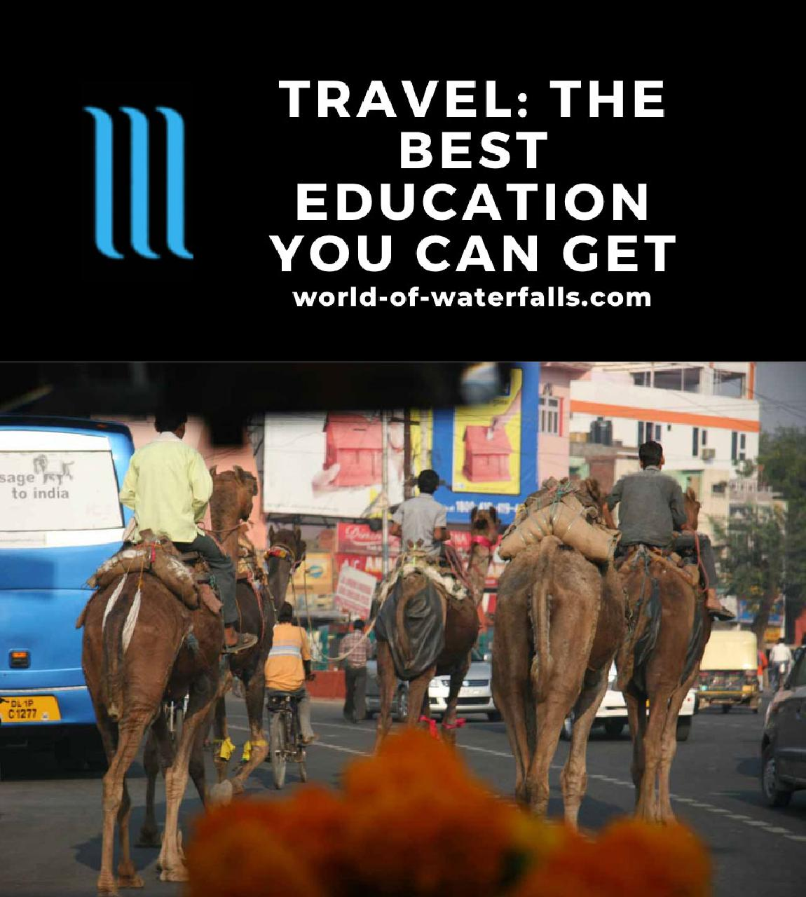 Travel: The Best Education You Can Get