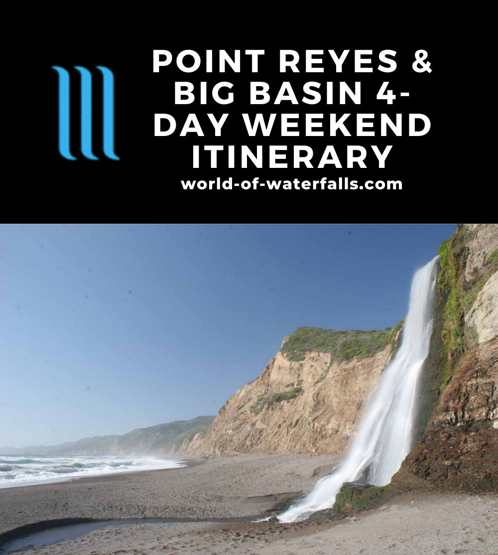 Point Reyes and Big Basin Redwoods 4-Day Weekend Itinerary