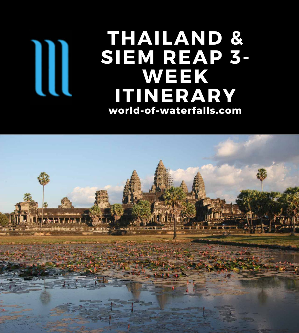 Thailand and Siem Reap 3-Week Itinerary