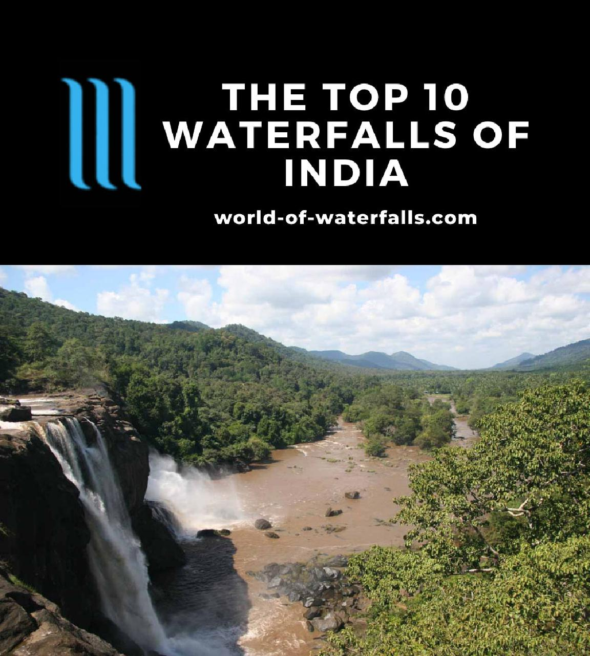 The Top 10 Waterfalls of India