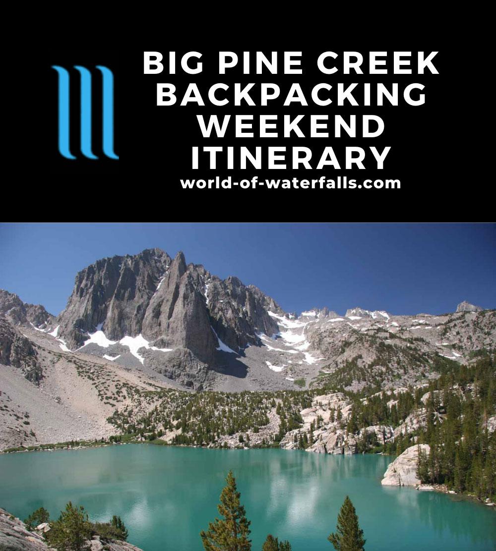 Big Pine Creek Backpacking Weekend Itinerary