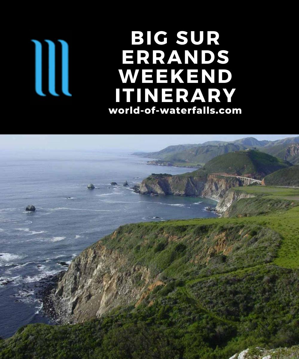 Big Sur Errands Weekend Itinerary
