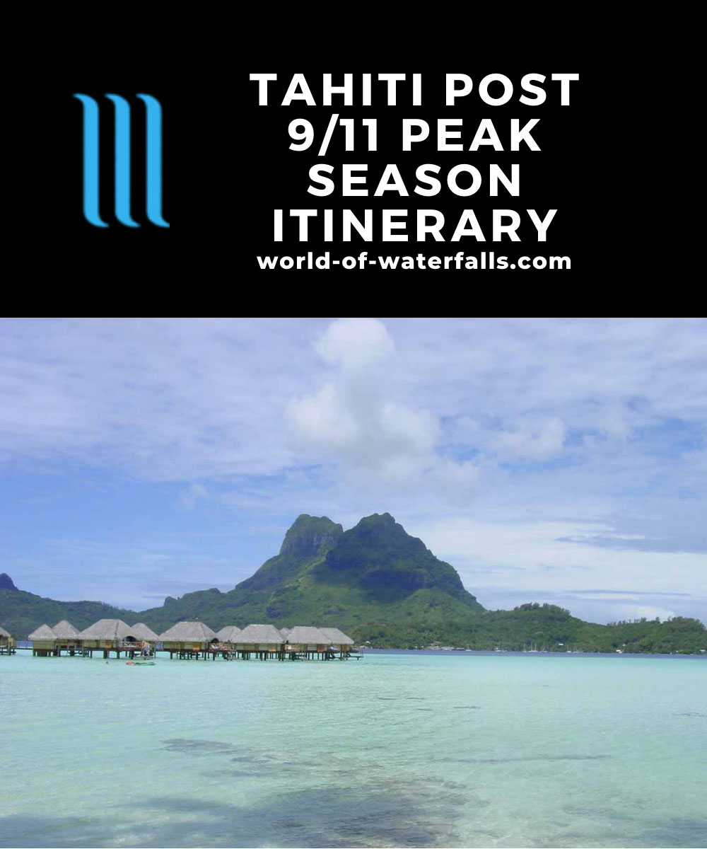 Tahiti Post 9/11 Peak Season Itinerary