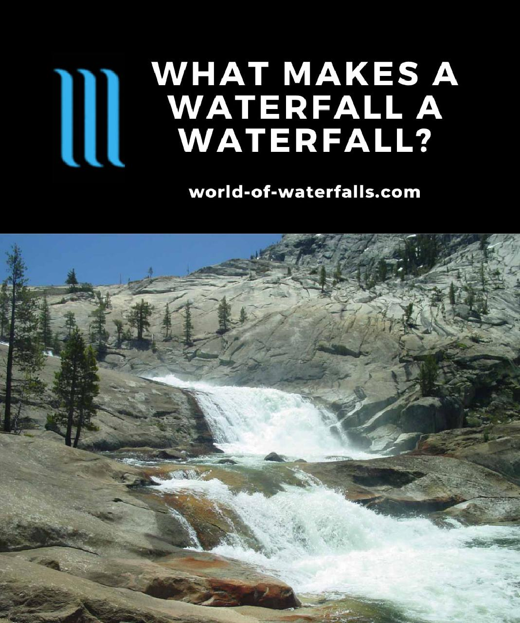 What Makes A Waterfall A Waterfall?