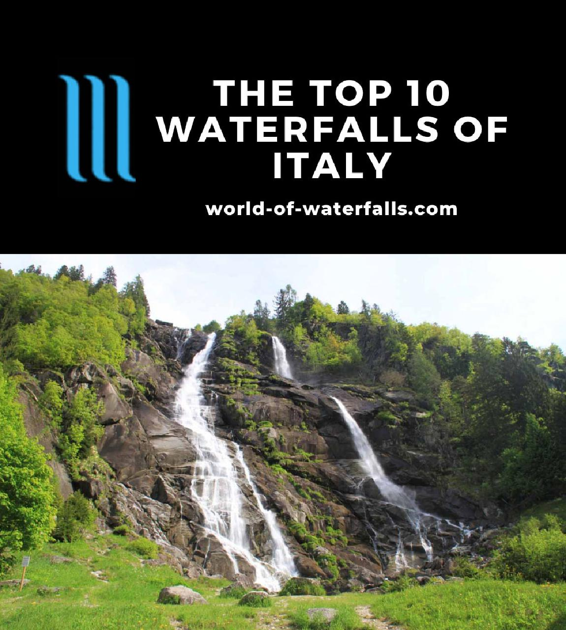 The Top 10 Waterfalls of Italy