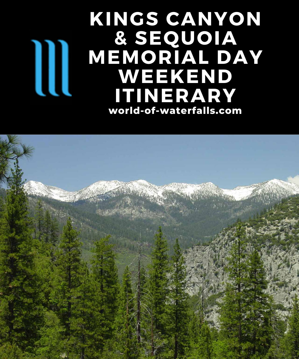 Kings Canyon and Sequoia Memorial Day Weekend Itinerary