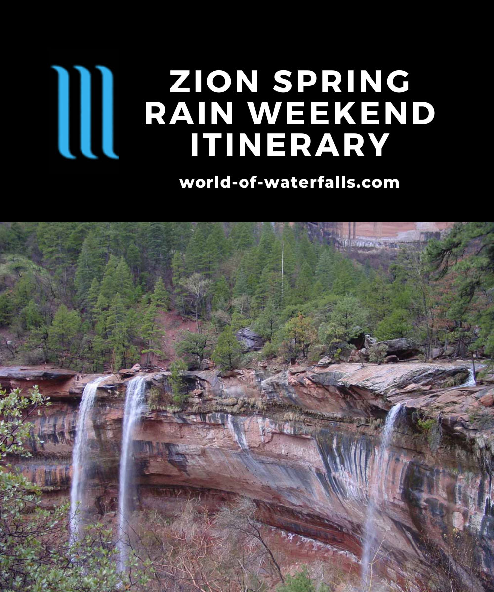Zion Spring Rain Weekend Itinerary