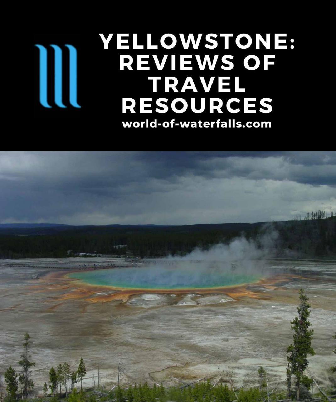 Yellowstone: Reviews of Travel Resources
