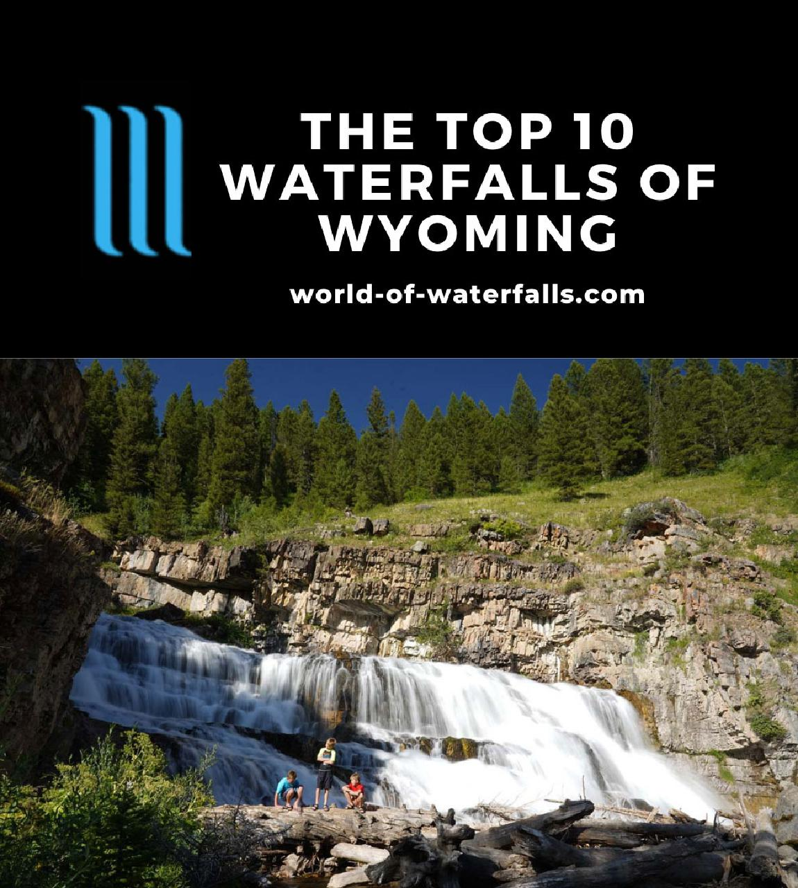 The Top 10 Waterfalls of Wyoming