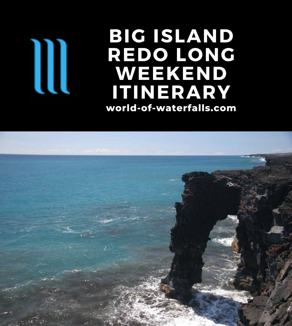 Big Island Redo Long Weekend Itinerary