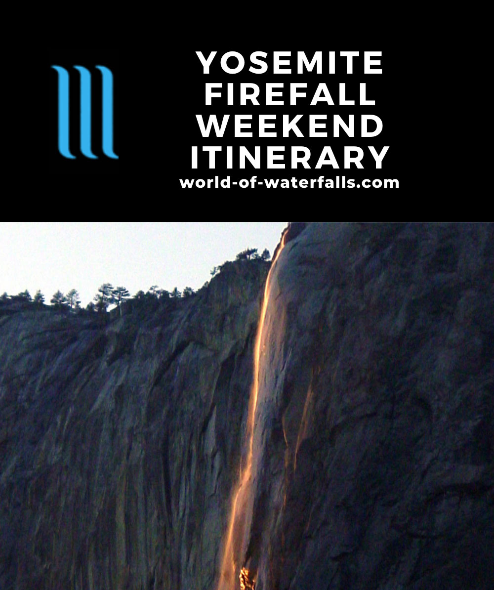 Yosemite Firefall Weekend Itinerary