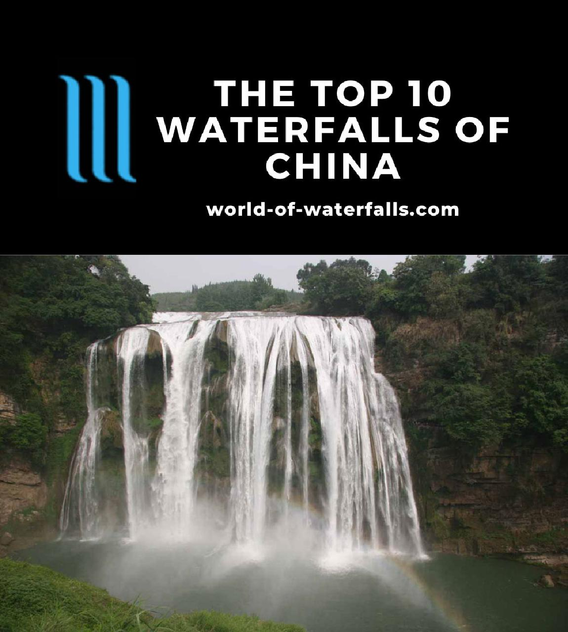 The Top 10 Waterfalls of China