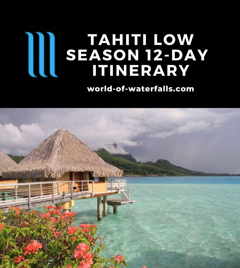 Tahiti Low Season 12-Day Itinerary