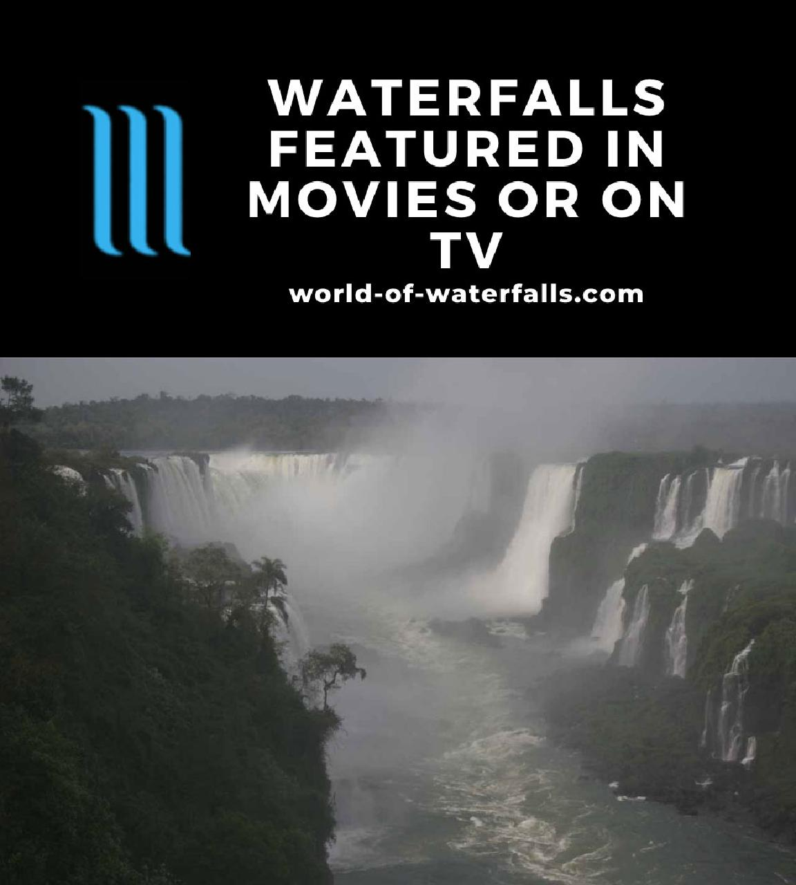 Waterfalls featured in Movies or on TV
