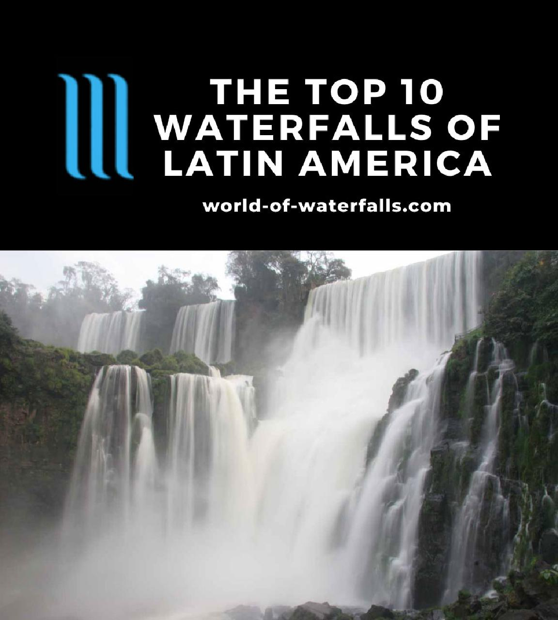 The Top 10 Waterfalls of Latin America