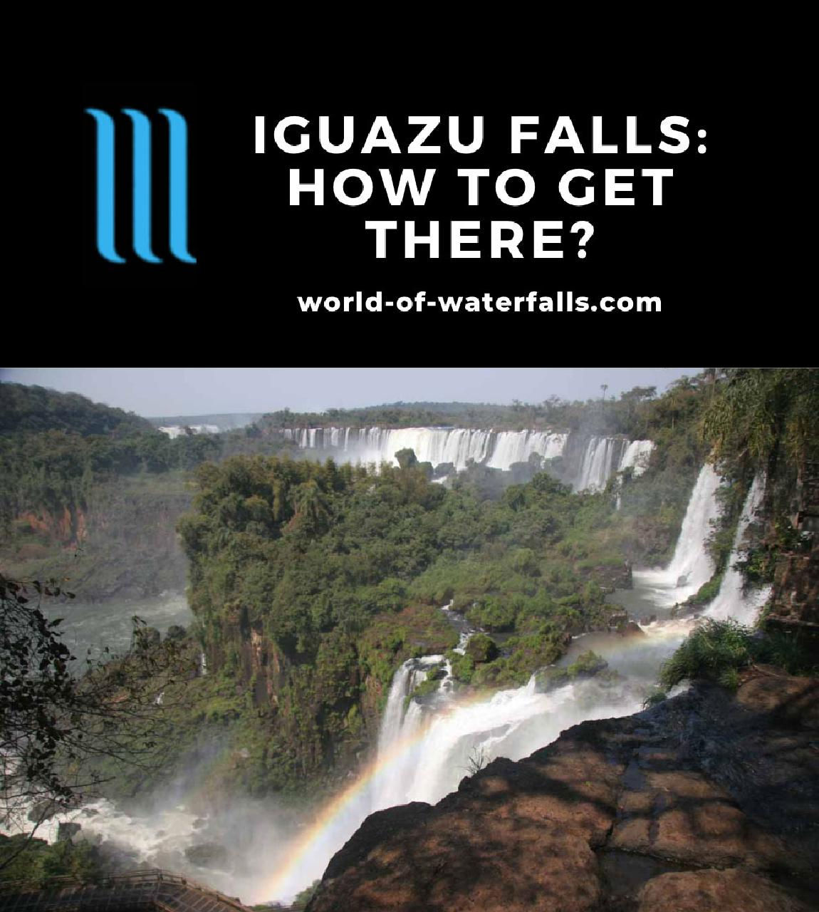 Iguazu Falls: How to Get There?