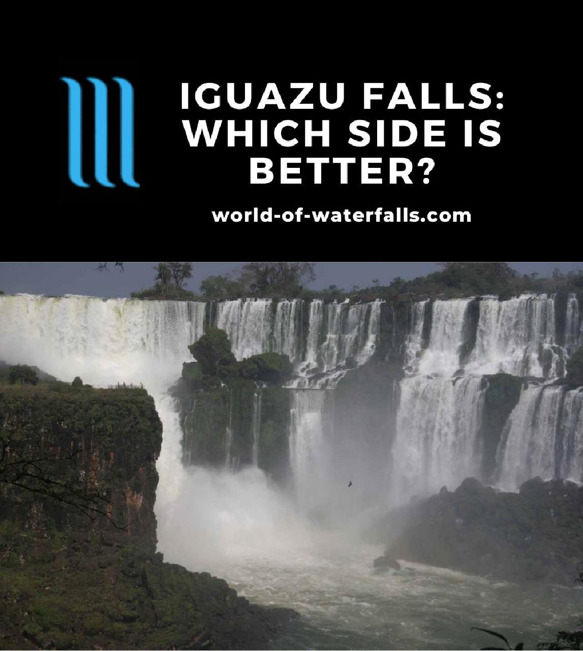 Iguazu Falls: Which Side Is Better?