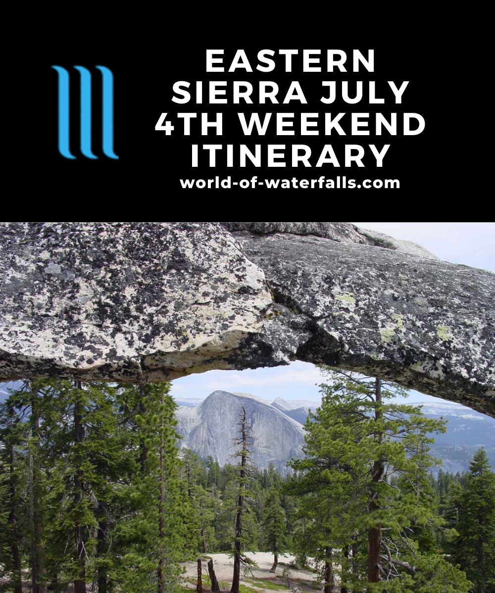 Eastern Sierra July 4th Weekend Itinerary