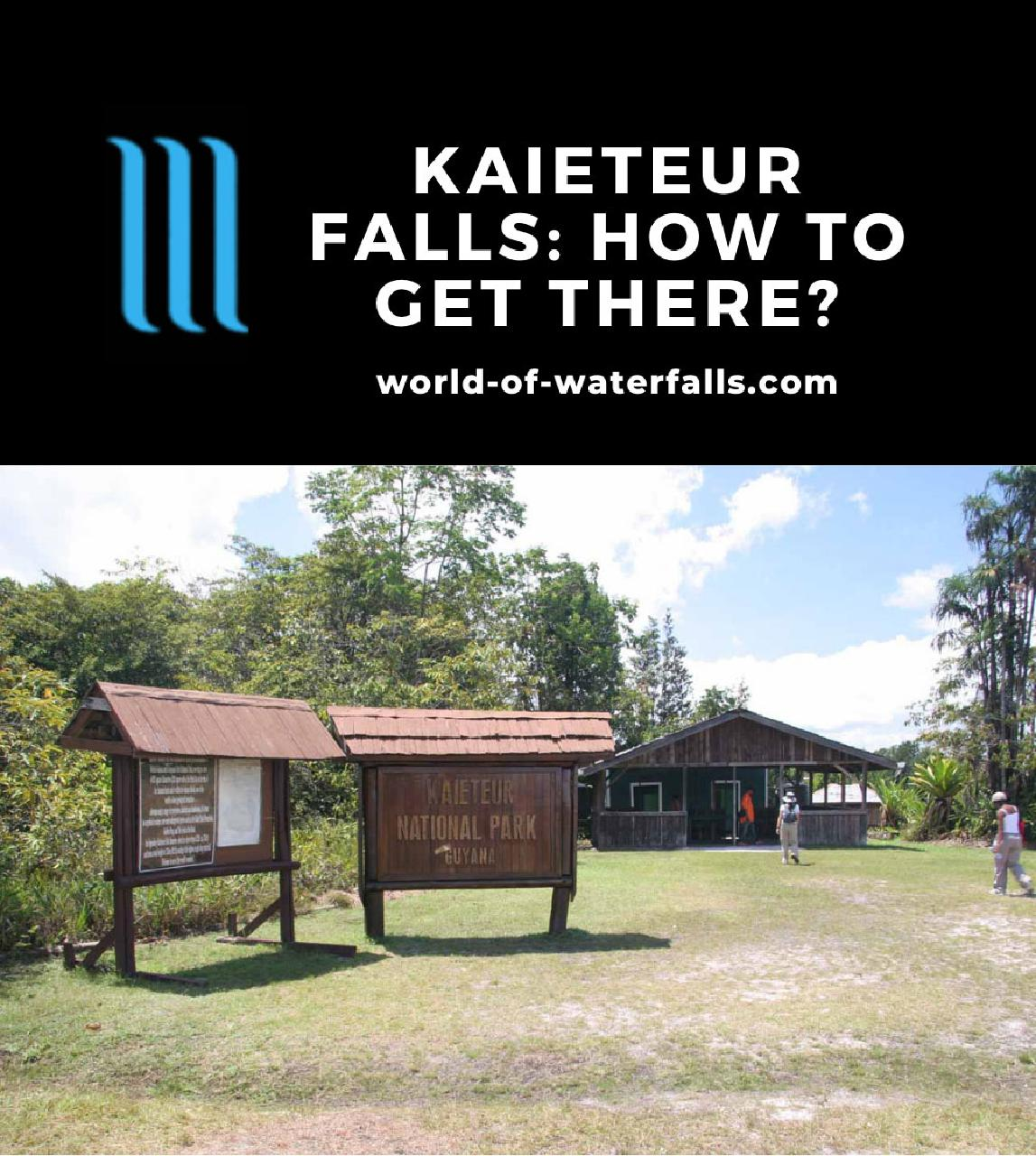 Kaieteur Falls: How to Get There?