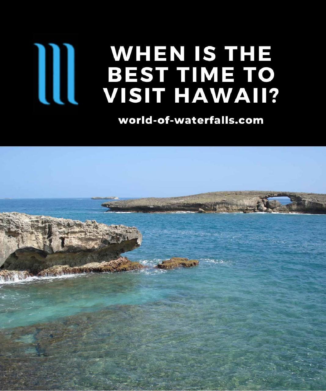 When Is The Best Time To Visit Hawaii?
