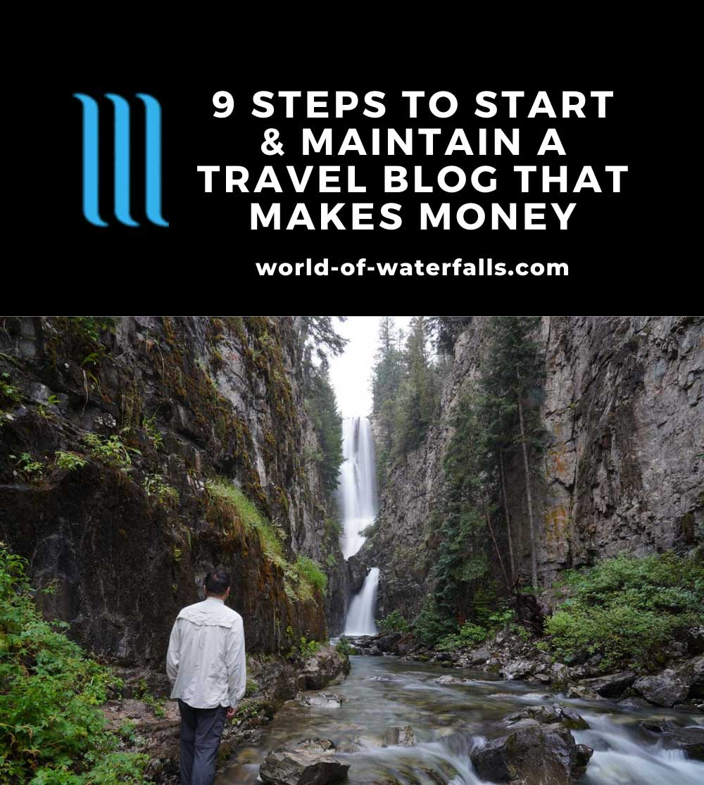 9 Steps To Start & Maintain A Travel Blog That Makes Money