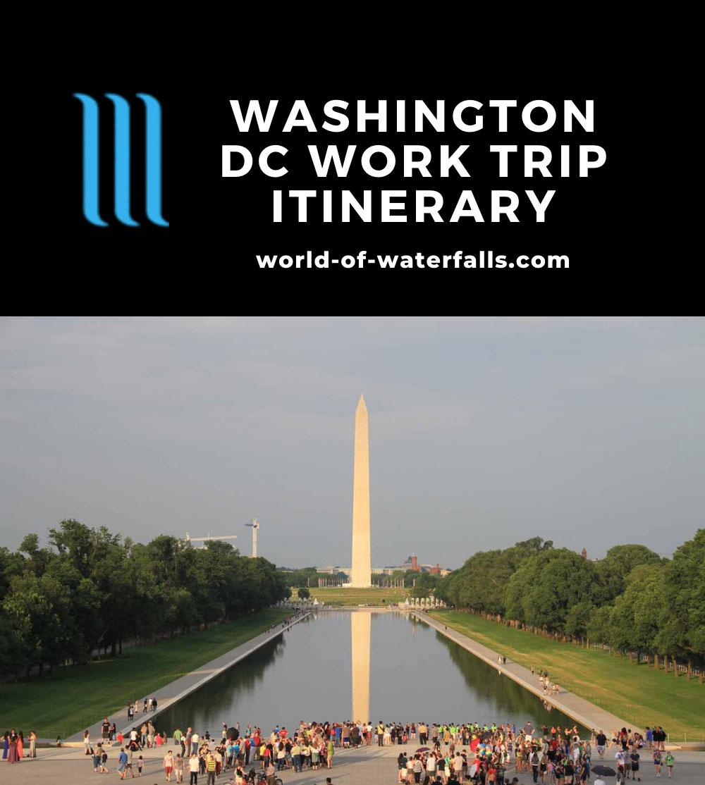 Washington DC Work Trip Itinerary