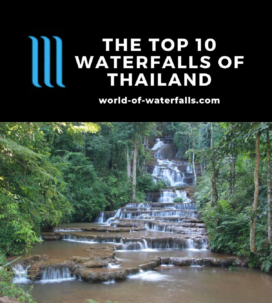 The Top 10 Waterfalls of Thailand