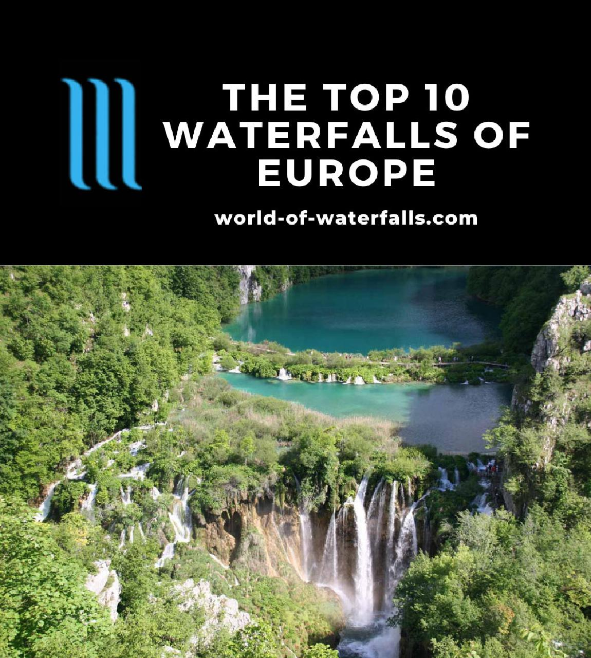 The Top 10 Waterfalls of Europe