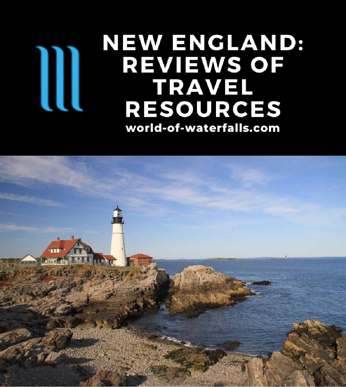New England: Reviews of Travel Resources