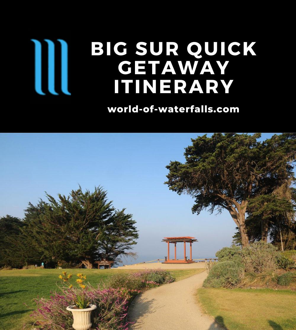 Big Sur Quick Getaway Itinerary