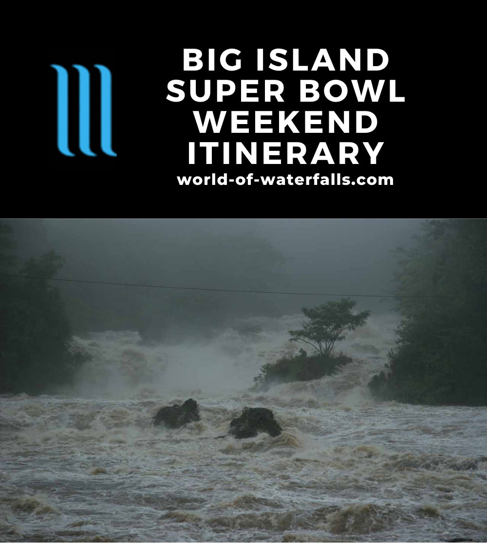 Big Island Super Bowl Weekend Itinerary