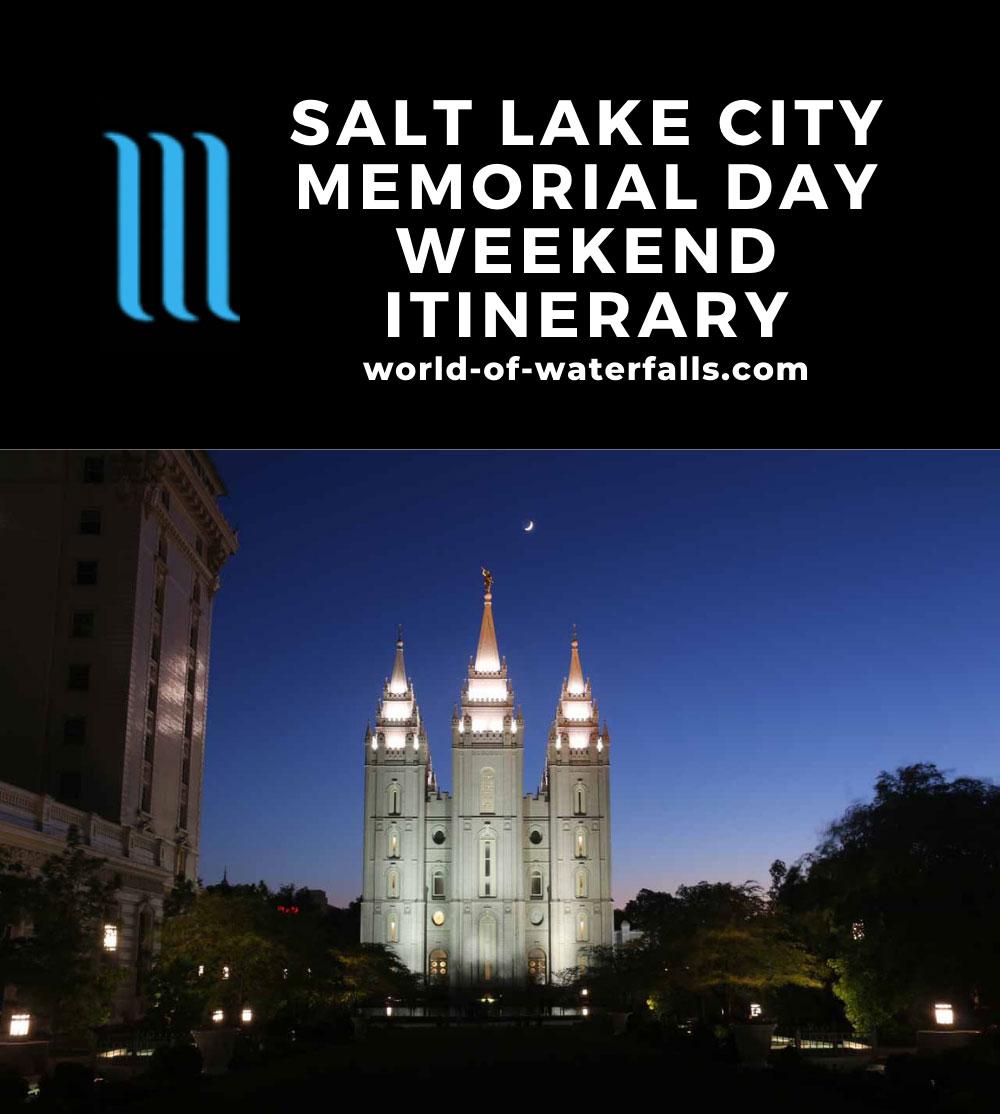Salt Lake City Memorial Day Weekend Itinerary