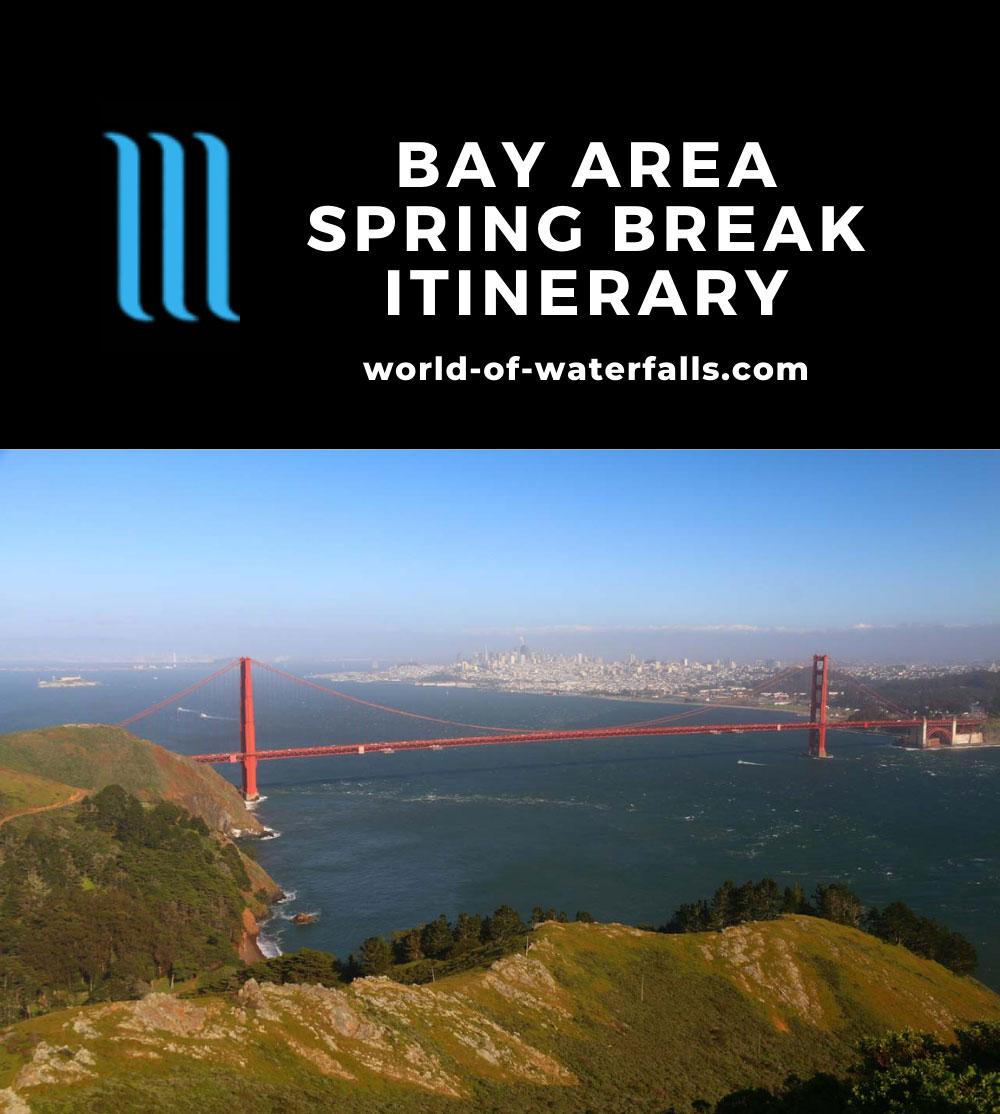 Bay Area Spring Break Itinerary