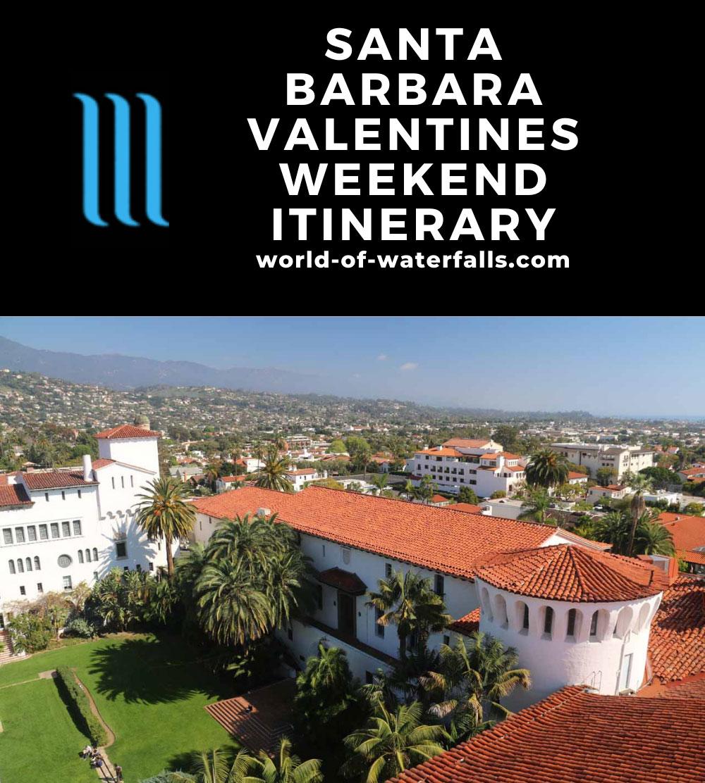 Santa Barbara Valentines Weekend Itinerary