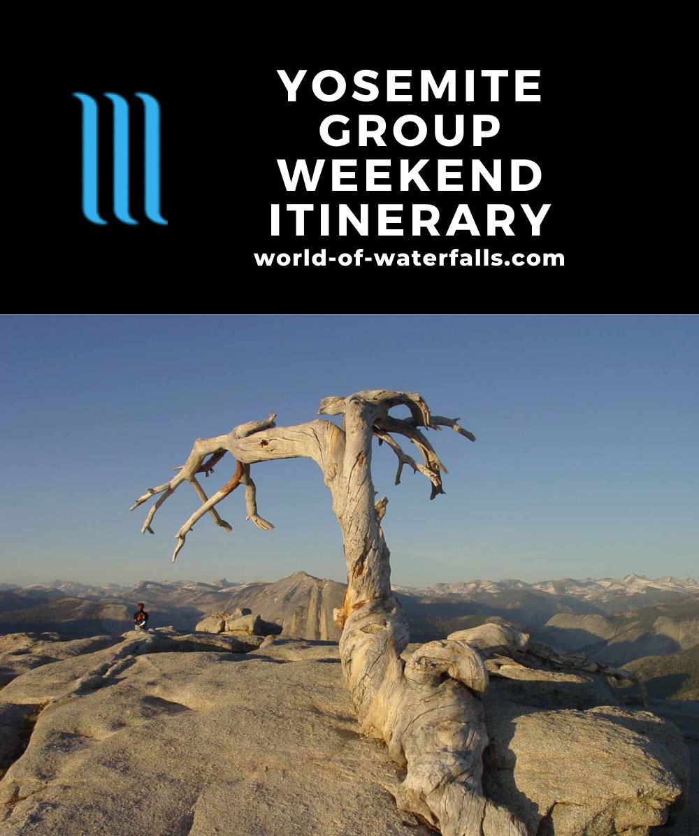 Yosemite Group Weekend Itinerary