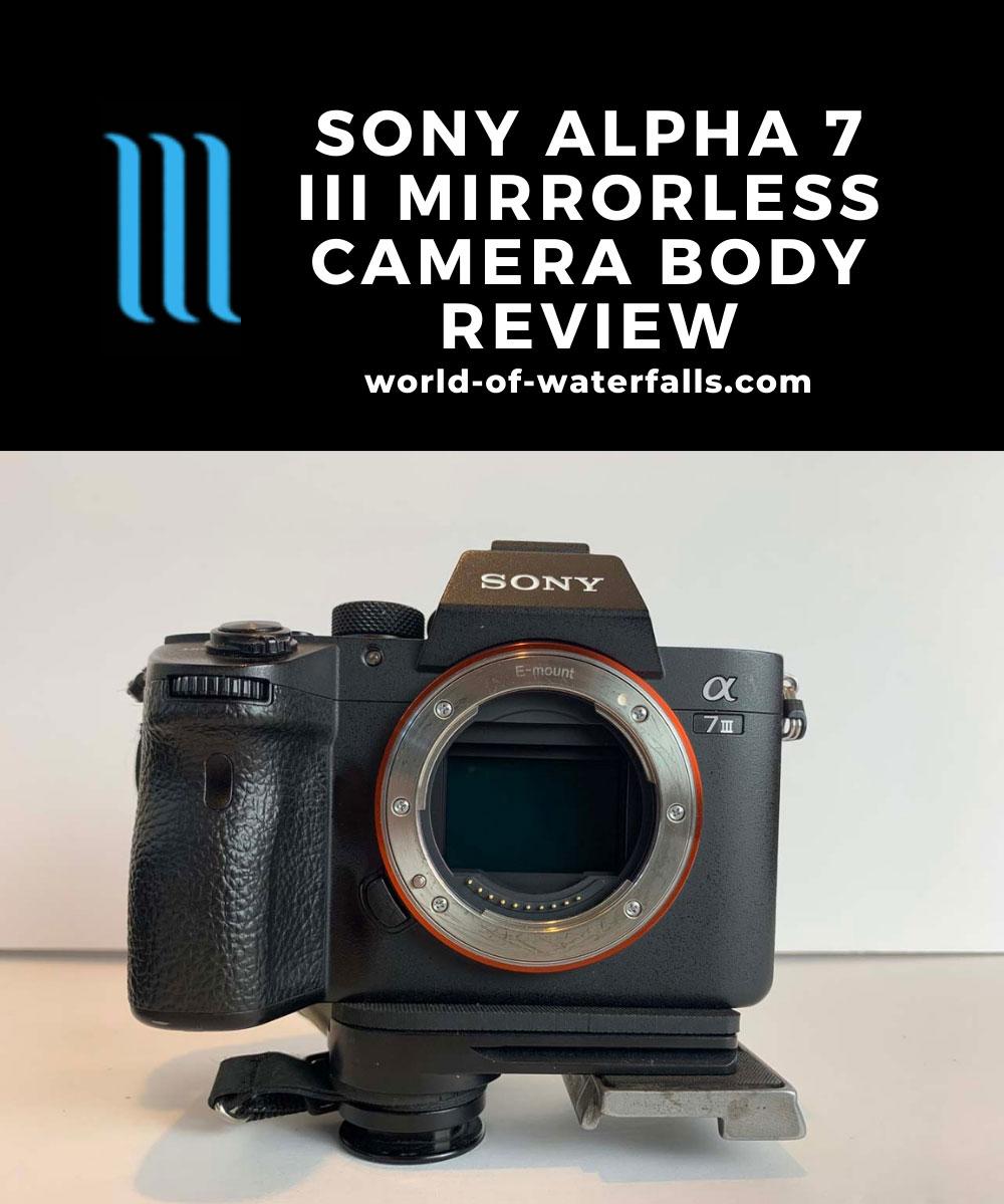 The Sony (Alpha) A7 III Camera Body