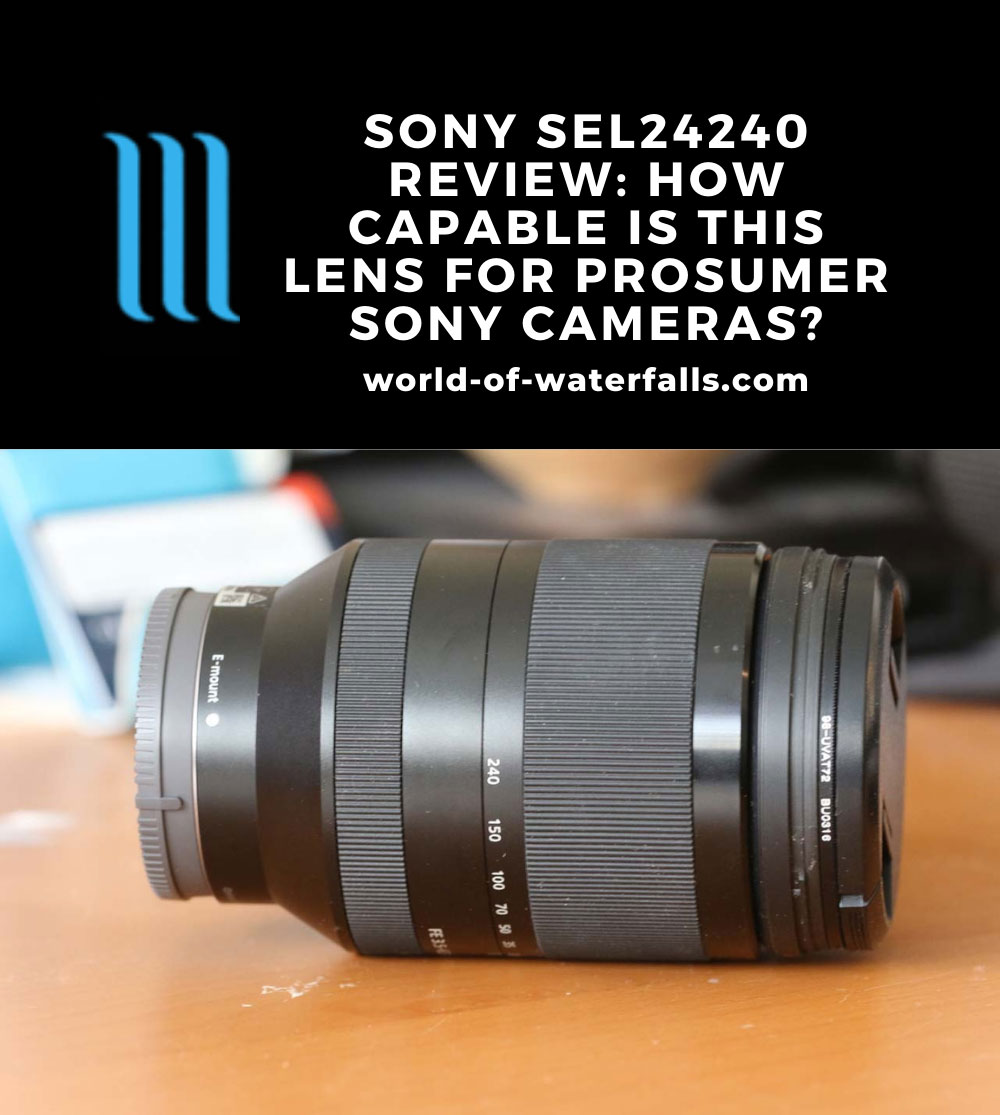 The Sony SEL24240 Review: Is this the best full frame travel lens?