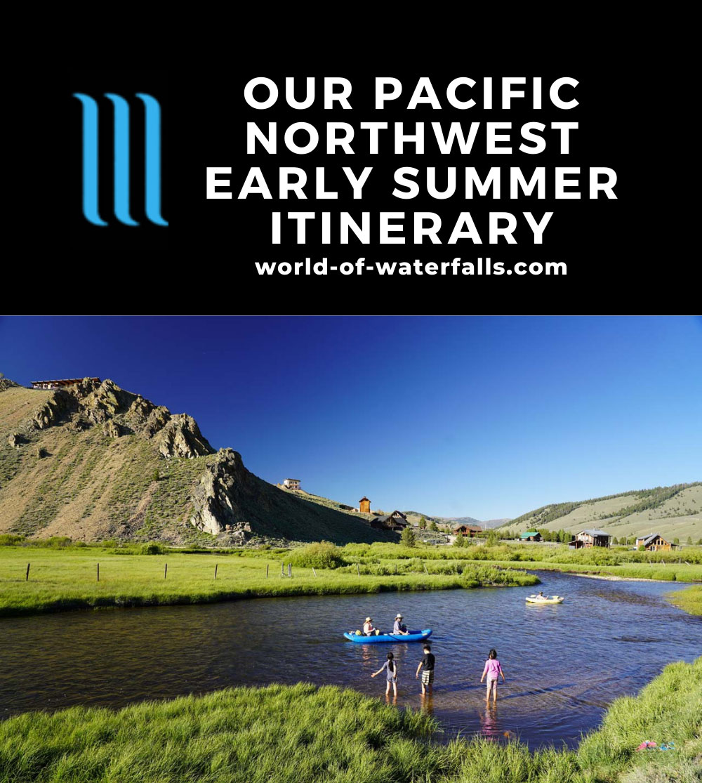 Pacific Northwest Early Summer Itinerary
