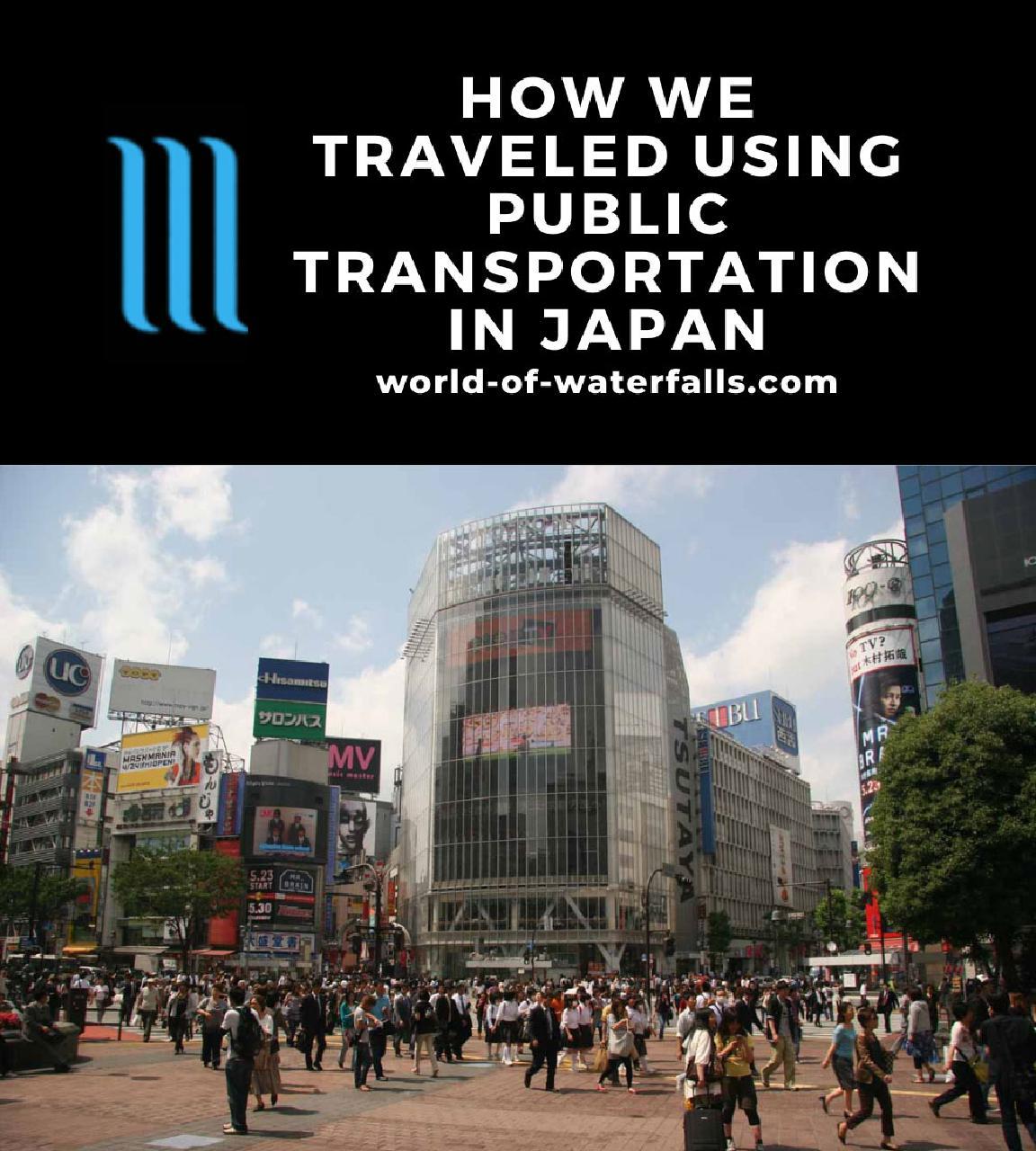 How We Traveled Using Public Transportation in Japan