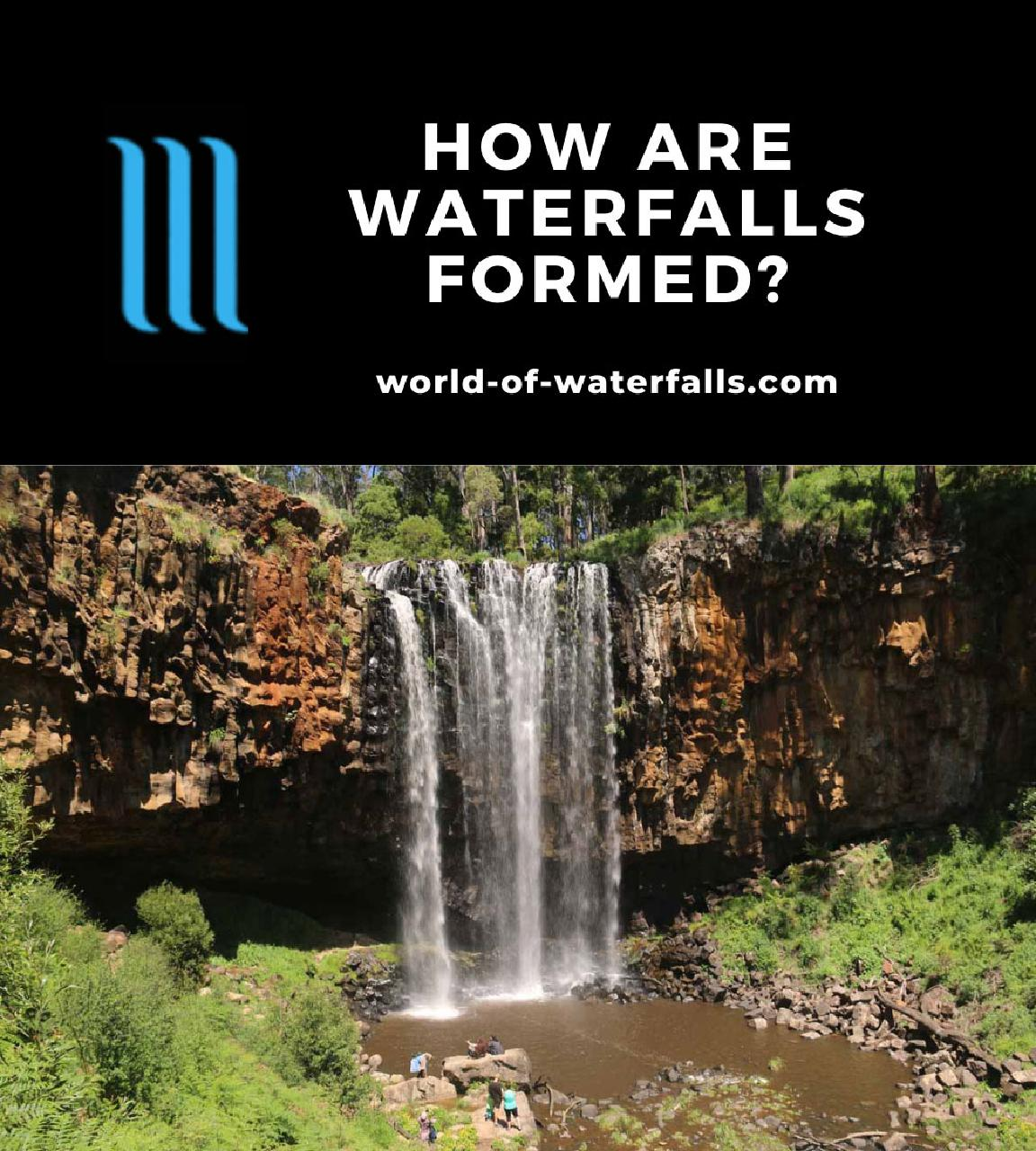How Are Waterfalls Formed?