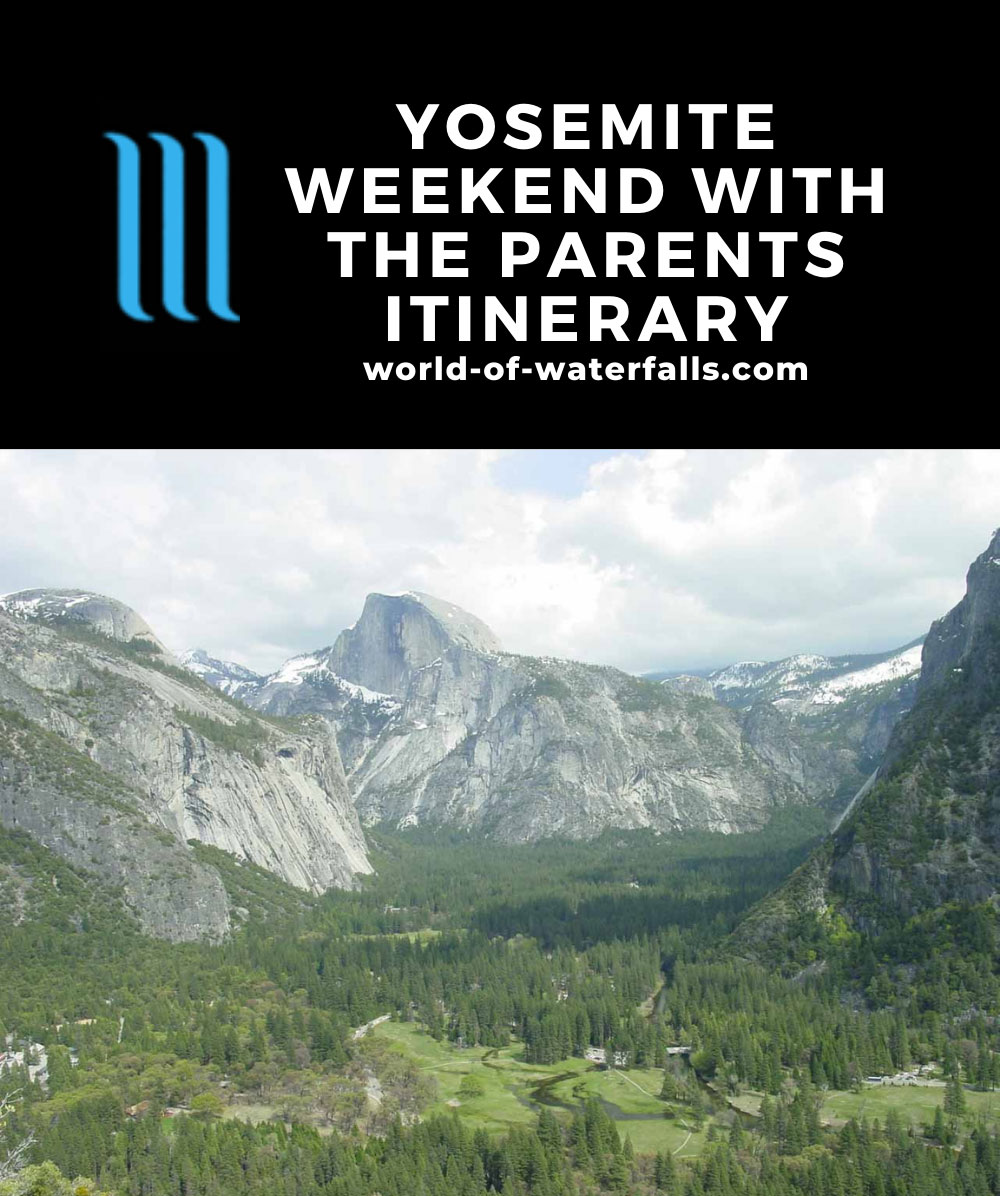 Yosemite Weekend with the Parents Itinerary