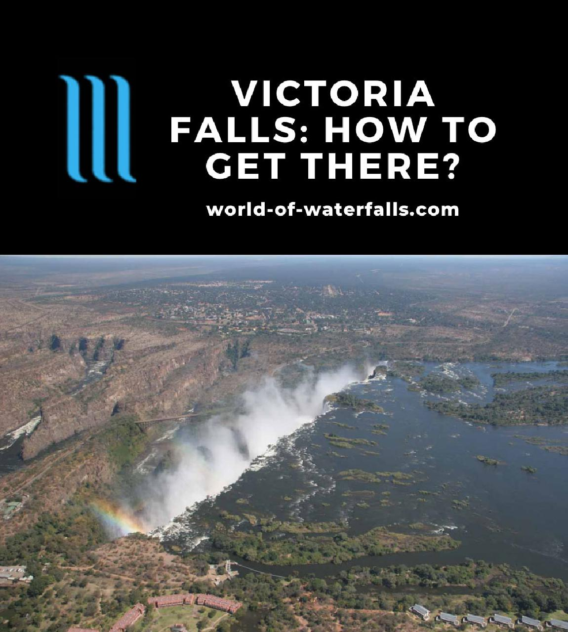 Victoria Falls: How to Get There?