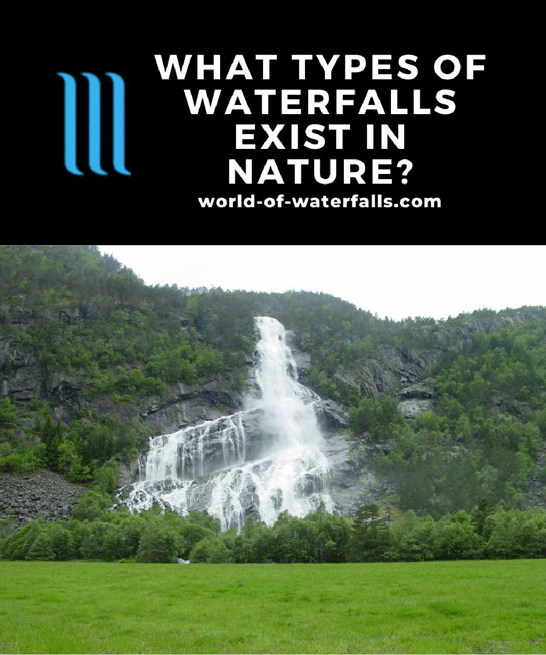 What Types Of Waterfalls Exist In Nature?