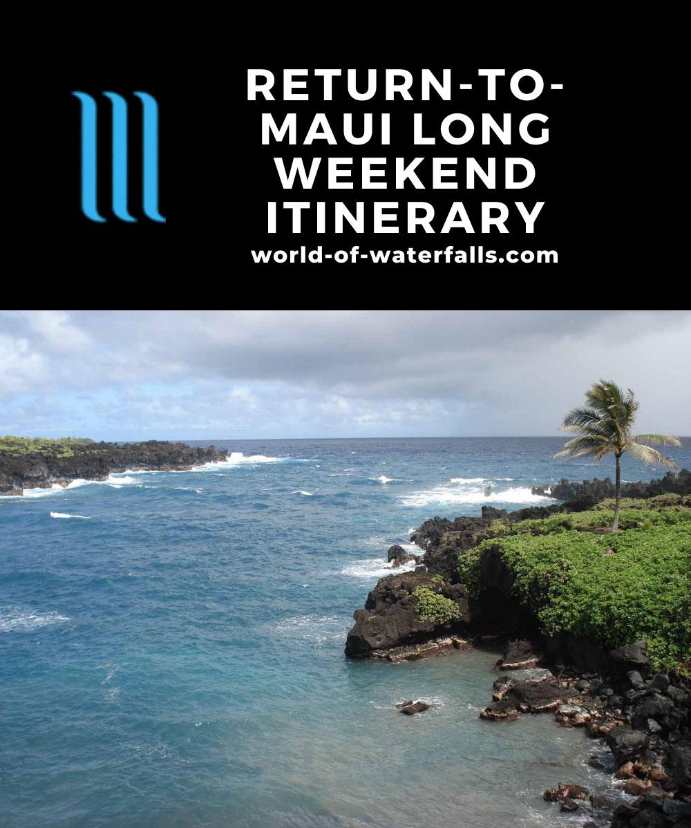 Return-to-Maui Long Weekend Itinerary
