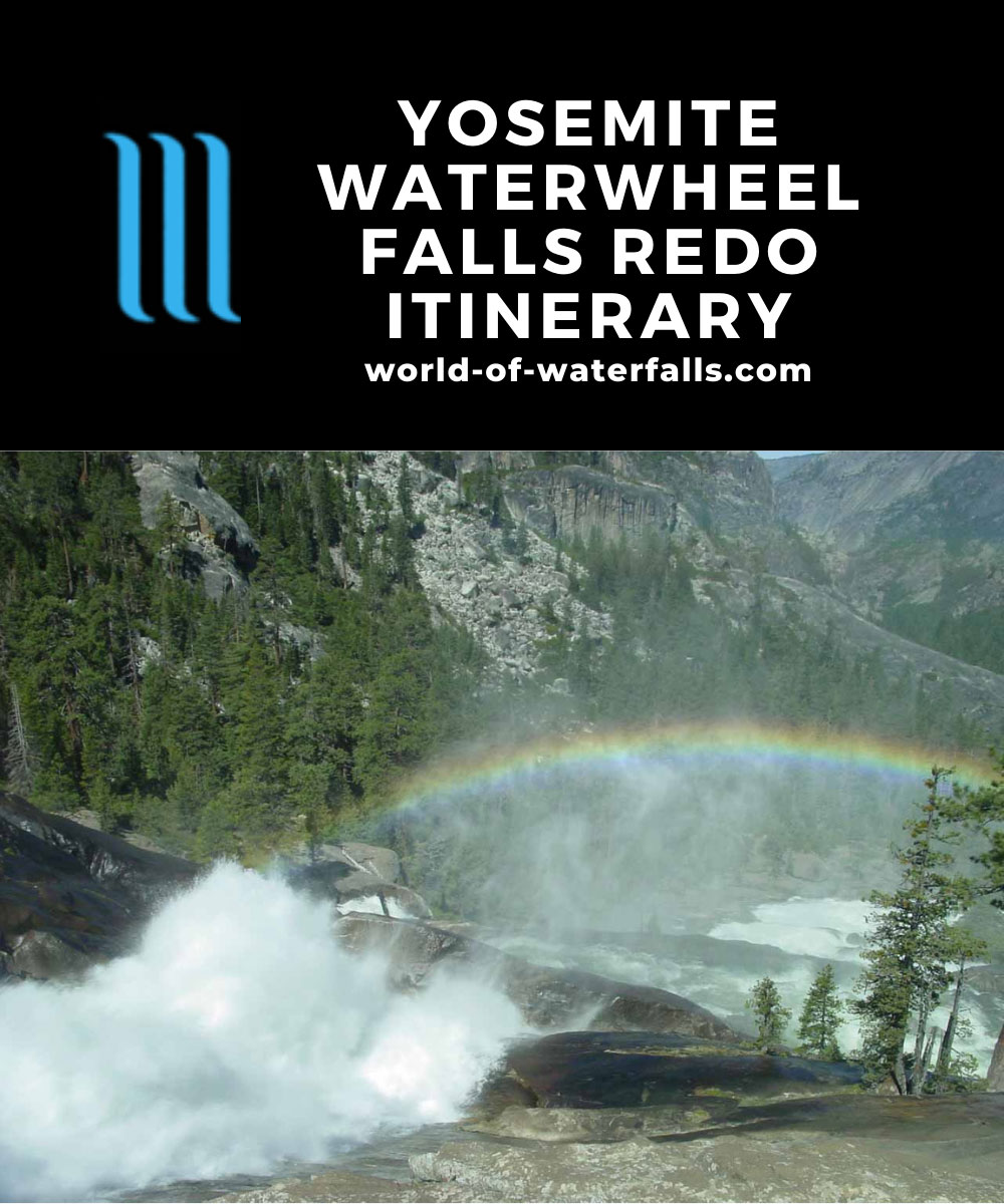 Yosemite Waterwheel Falls Redo Itinerary